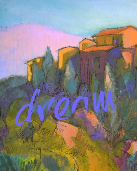 """""""Dream"""" Real Words for Real Women, Dorothy Fagan inspirational artist"""