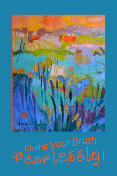 """""""Swing Your Brush Fearlessly"""" CreativSOUP art quotes by Dorothy Fagan"""