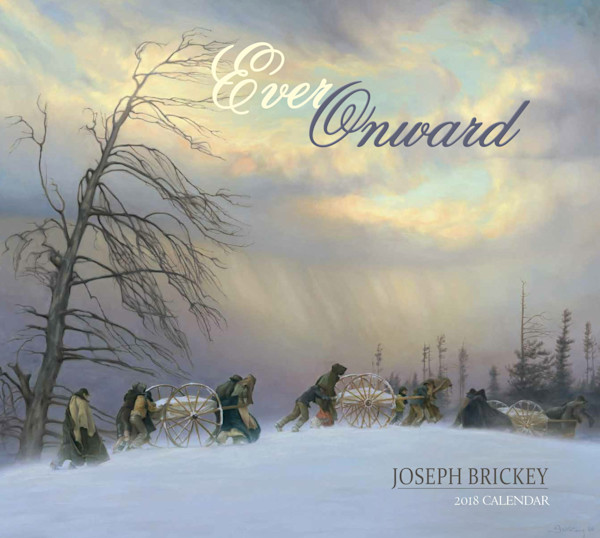 2018 Joseph Brickey Calendar - Ever Onward