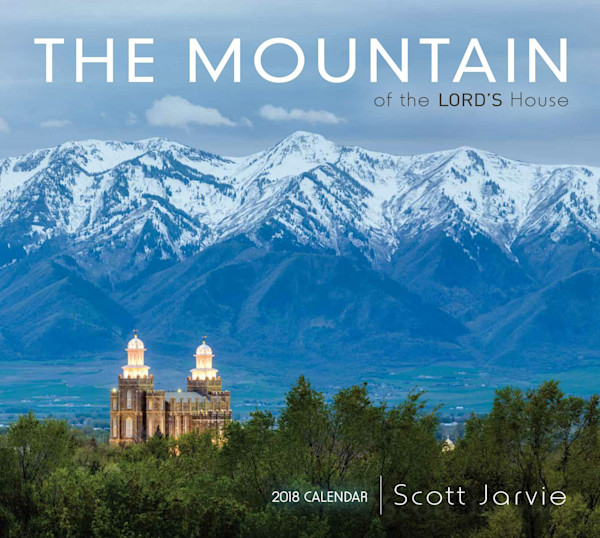 2018 Scott Jarvie Calendar - Mountain of the Lord's House