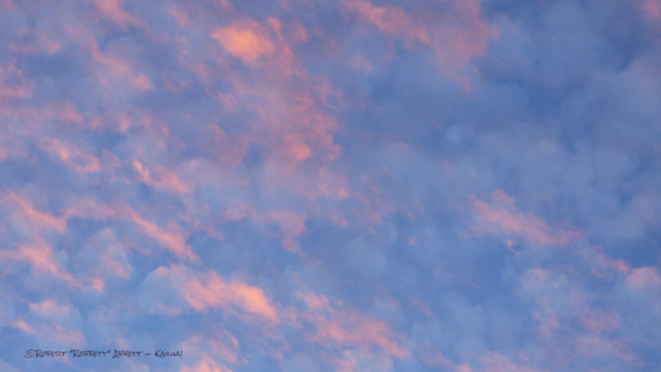 """Pink clouds, Pink clouds up high, """"Pillow Case Clouds"""" (my naming)"""