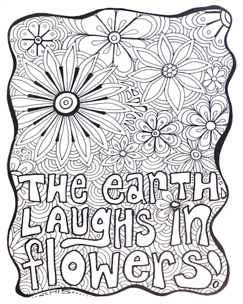 Earth Laughs In Flowers Color It Art For Sale