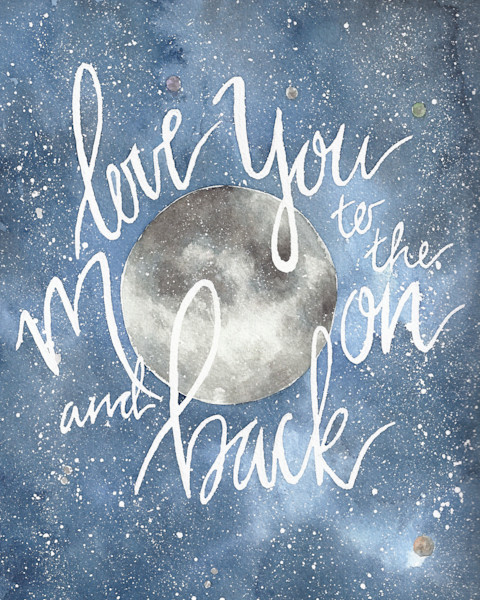 Love You To The Moon And Back Original Watercolor Painting