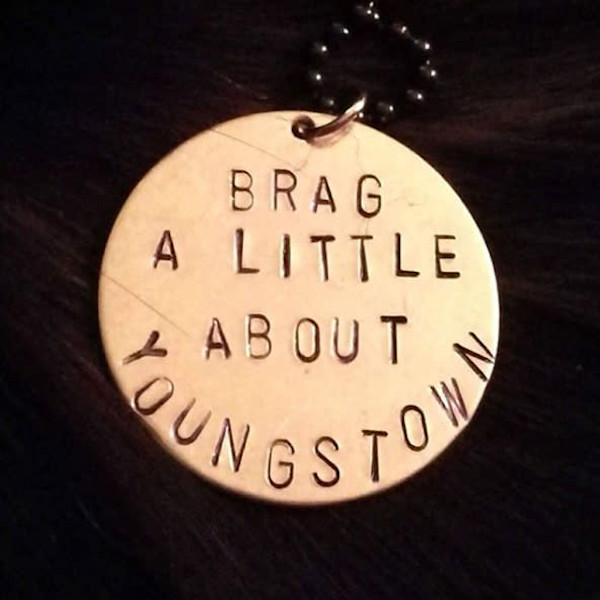 Brag a Little About Youngstown pendant