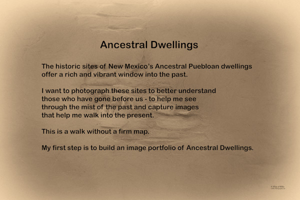 Ancestral Dwellings Statement, d'Ellis Photographic Art photographs, Elsa