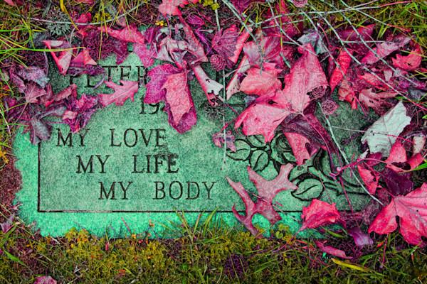 My Love My Life My Body Gravestone