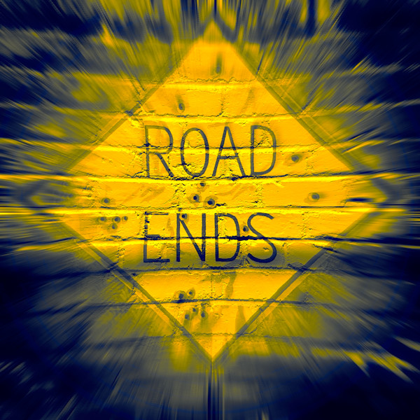 Road Ends|Fine Art Photography by Todd Breitling|Flags and Signs|Todd Breitling Art|