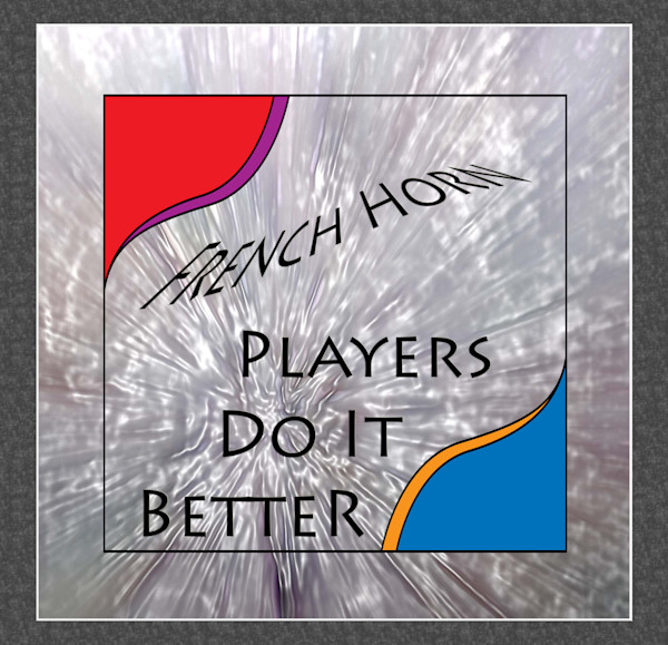 Players Do It Better French Horn Poster 2487.44
