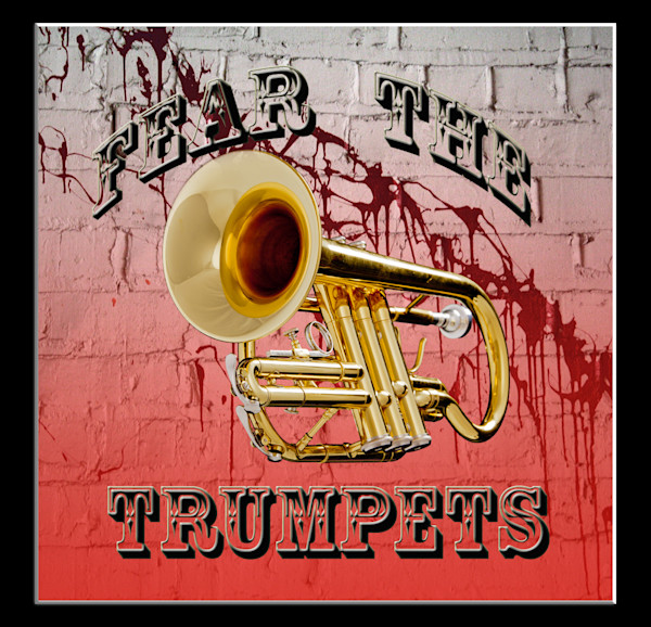 Fear the Trumpet Poster 2507.41