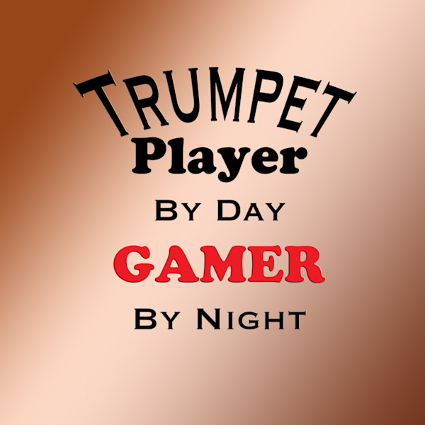 Gamer by Night Trumpet Poster 2507.52