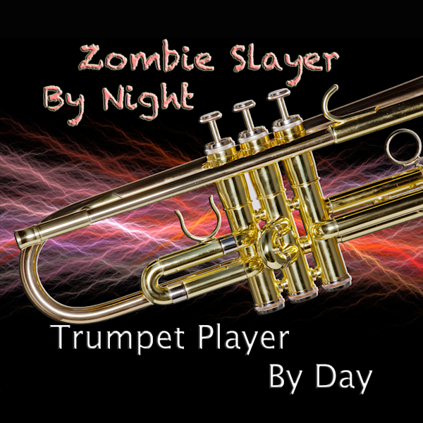Trumpet Poster Zomby Slayer 2507.57