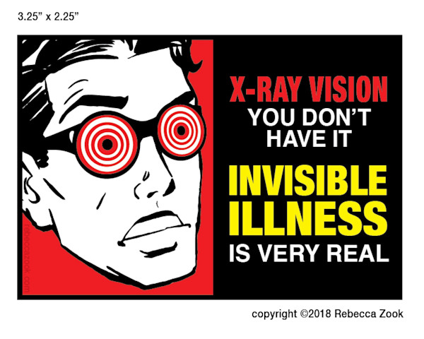 Invisible Illness X Ray Vision Large Small