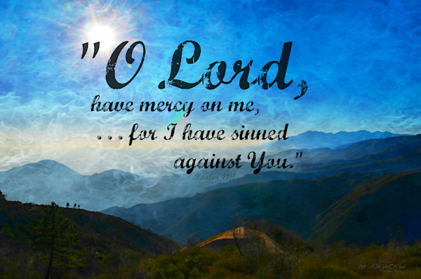 """""""O Lord have mercy on me..."""" - digital painting photograph"""