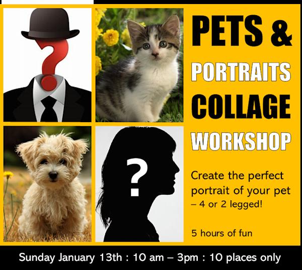 JANUARY 13, 2019 'PETS & PORTRAITS' COLLAGE WORKSHOP