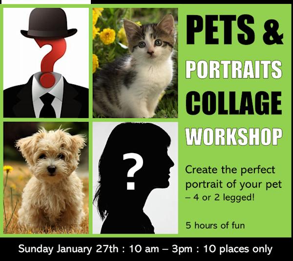 JANUARY 27, 2019 'PETS & PORTRAITS' Collage Workshop