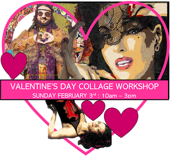 VALENTINE'S FEBRUARY 3 2019 COLLAGE WORKSHOP