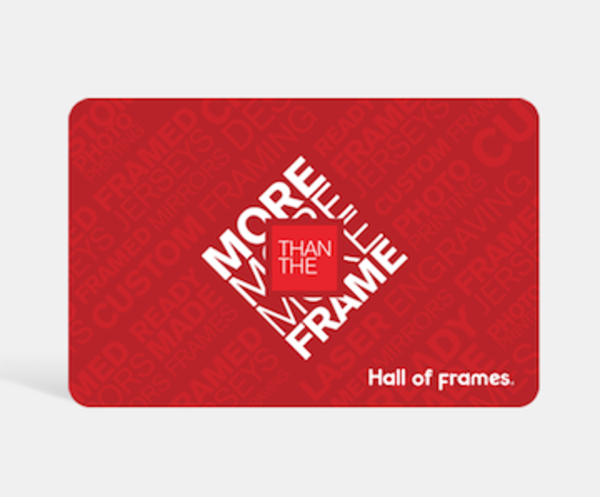 $500 Gift Card | Hall of Frames