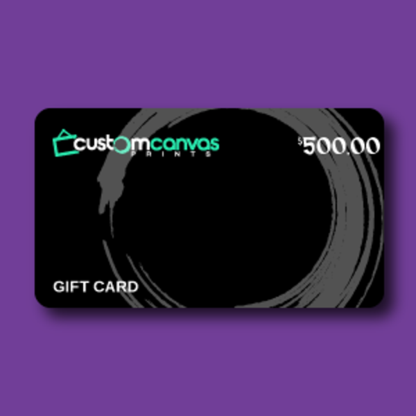 $500 Gift Card | Custom Canvas Prints LLC