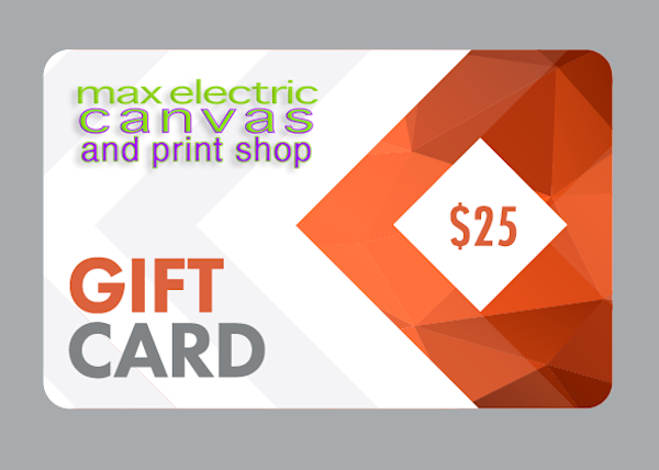$25 Gift Card | Max Electric Canvas