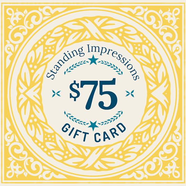 Standing Impressions $75 Gift Card