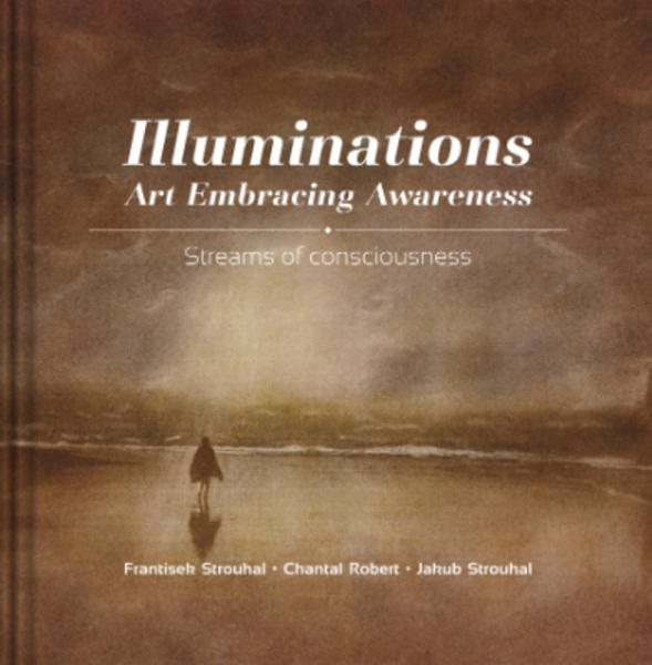 Book: ILLUMINATIONS: ART EMBRACING AWARENESS, streams of consciousness