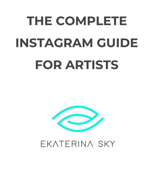 Complete Artist Marketing Guide For Instagram  | Ekaterina Sky