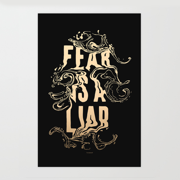 Fear Is A Liar (Limited To 50) Art | GINOZKO