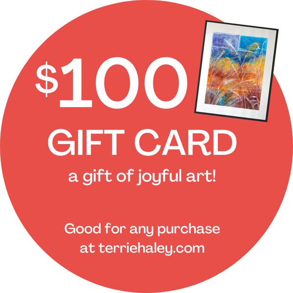 $100.00 Gift Card | Terrie Haley Artist