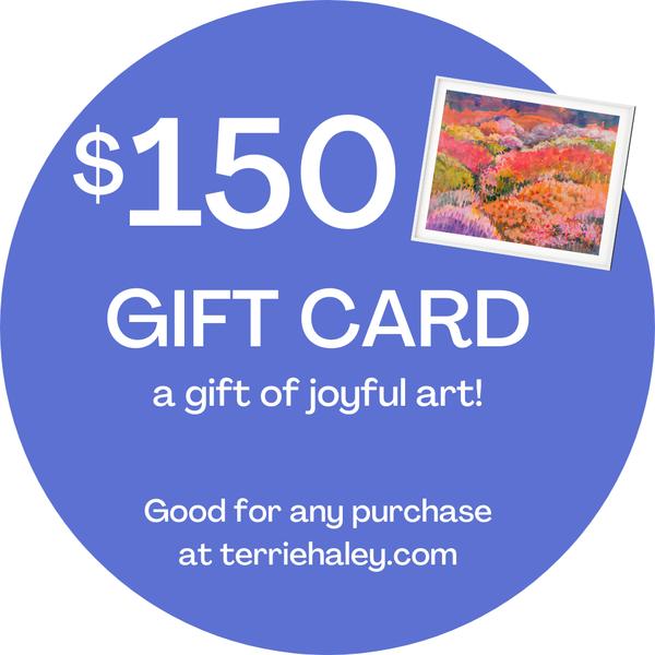 $150.00 Gift Card | Terrie Haley Artist