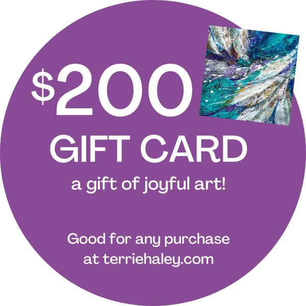 $200 Gift Card | Terrie Haley Artist