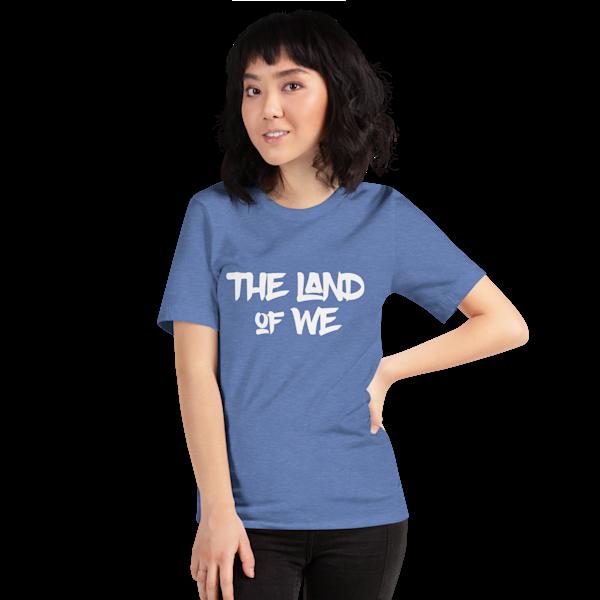 Land of WE t-shirt
