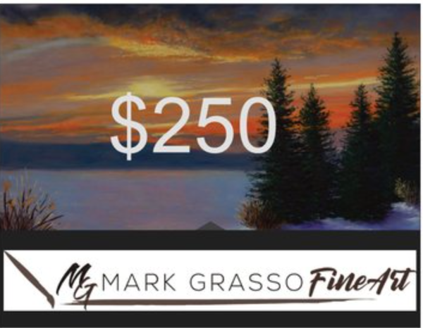 $250 Gift Card | Mark Grasso Fine Art