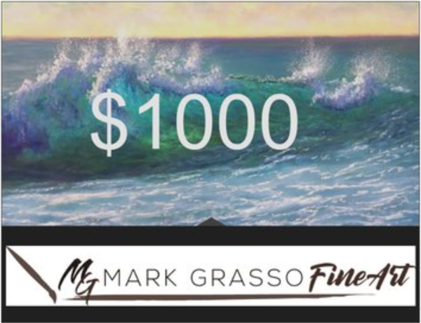 $1000 Gift Card | Mark Grasso Fine Art