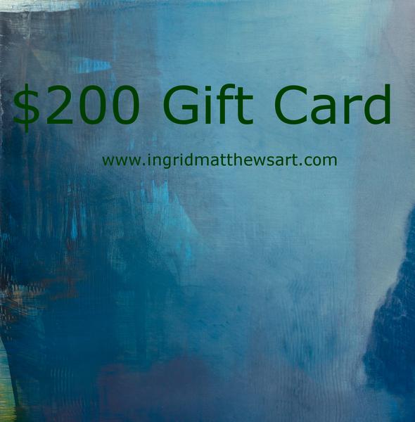 $200 Gift Card | Ingrid Matthews Art