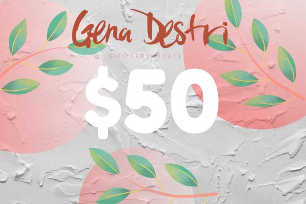 $50 Gift Card   Gena Destri