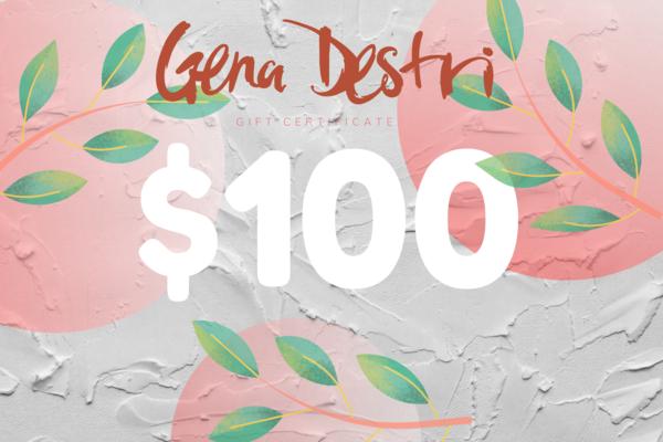 $100 Gift Card   Gena Destri