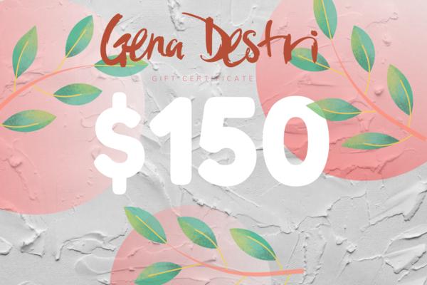 $150 Gift Card   Gena Destri