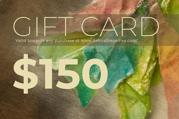 $150 Gift Card | Ashira Siegel Fox