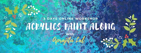 Acrylic workshop by Aprajita Lal