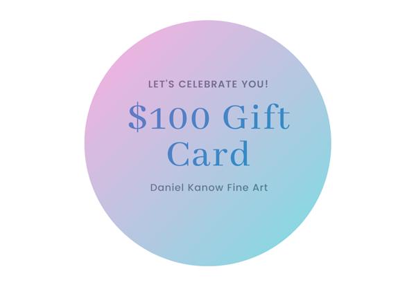 $100 E Gift Card | Daniel Kanow Fine Art