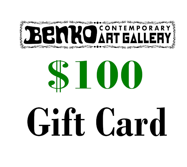 $100 Gift Card | Benko Art Gallery