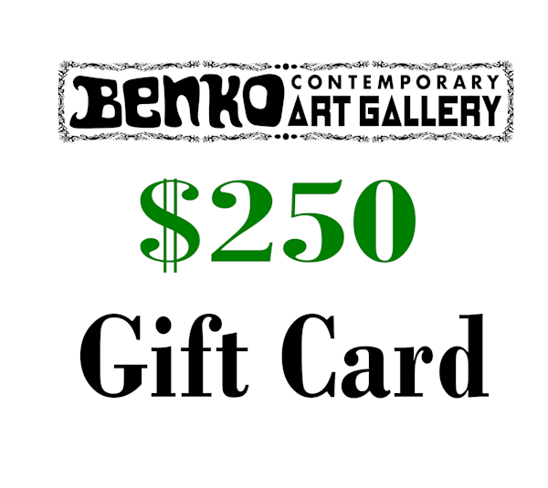 $250 Gift Card | Benko Art Gallery