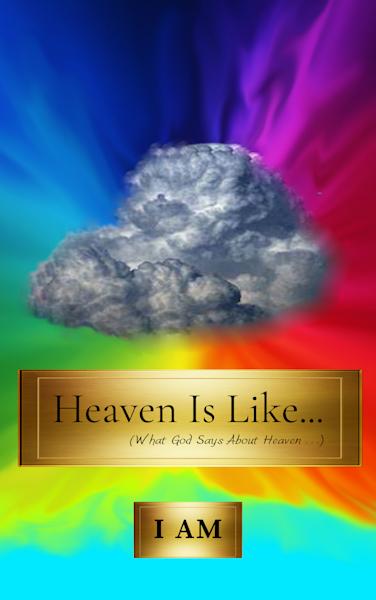 Heaven Is Like...