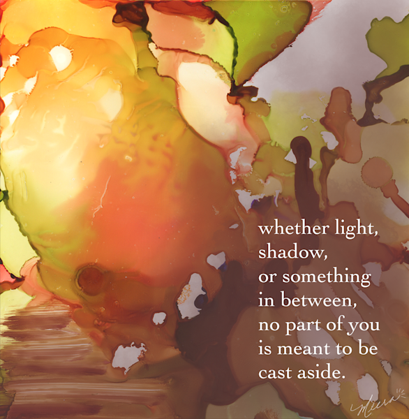 No part of you is meant to be cast aside - art print