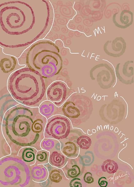 Not A Commodity Art | Meera Graham, LLC