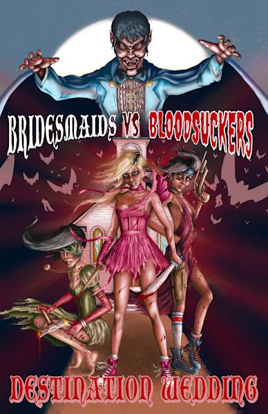 Bridesmaids vs Bloodsuckers: destination wedding