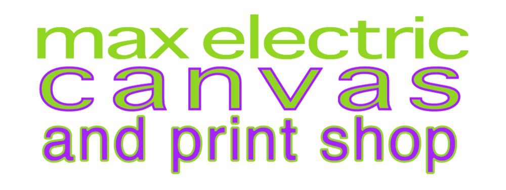 Max Electric Canvas and Print Shop