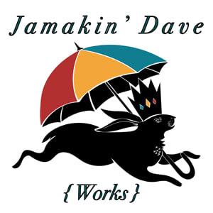 Jamakin' Dave Works