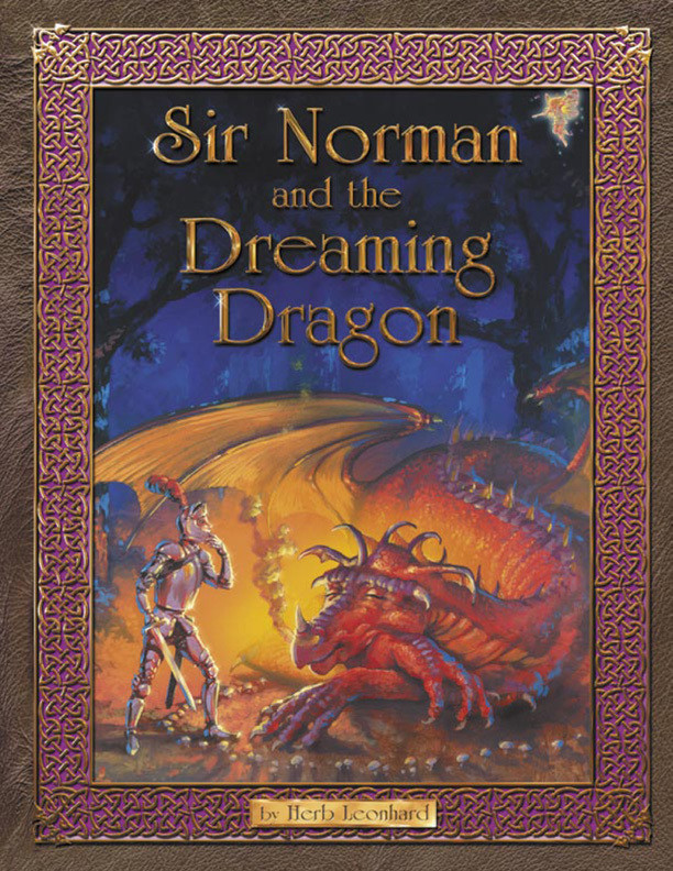 Sir Norman and the Dreaming Dragon, storybooks, storybook by Herb Leonhard
