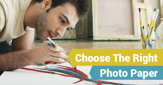 Choose The Right Photo Paper